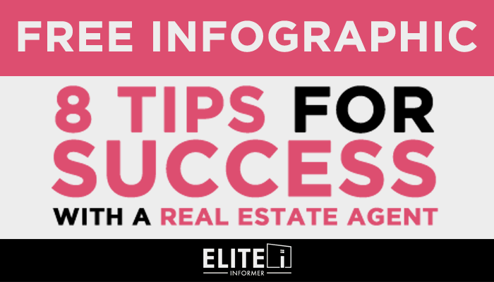 FREE Infographic - 8 Tips for Success with a Real Estate Agent